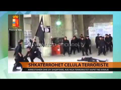 Shkatërrohet celula terroriste - Top Channel Albania - News - Lajme