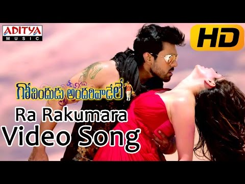 Ra Rakumara Full Video Song || Govindudu Andarivadele Video Songs || Ram Charan, Kajal