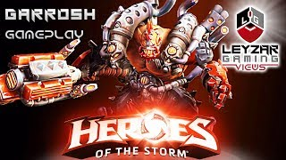Heroes of the Storm (Gameplay) - Garrosh after Release (HotS Garrosh Gameplay Quick Match)