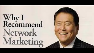 Why Robert Kiyosaki Endorses Network Marketing - NMPRO #1,125