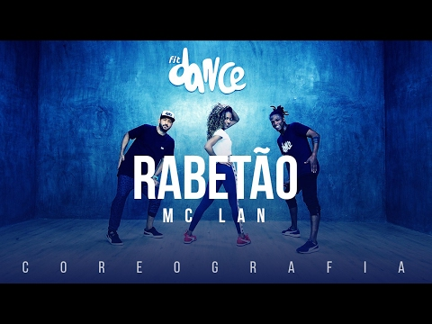 Rabetão - MC Lan (Coreografia) FitDance TV thumbnail