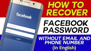 How To Recover Facebook Password Without Email and Phone Number/FB Recovery