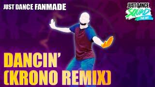 Dancin' (Krono Remix) by Aaron Smith   Just Dance 2019   SoToSendoCadu Fanmade