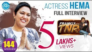 Actress Hema Dynamic Exclusive Interview    Frankly With TNR #144
