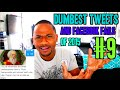 Dumbest Tweets & Facebook Fails of 2015 #9