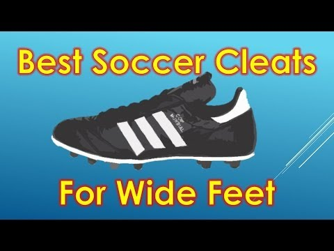 Best Soccer Cleats/Football Boots for Wide Feet 2014