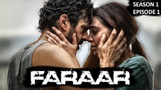Faraar (2017) Full Hindi Dubbed | Season 01 Episode 01 | Hollywood To Hindi Dubbed