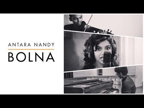 Bolna   Kapoor & Sons   Cover Song - Antara Nandy / Keethan
