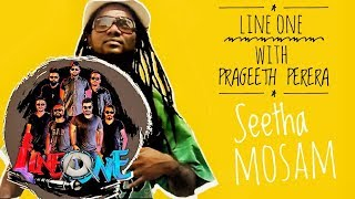 LINE ONE BAND FT Prageeth Perera Seetha Mosam
