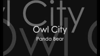Owl City - Panda Bear