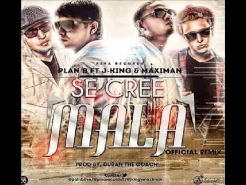 Se Cree Mala (official Remix) - Plan B Ft. J-king & Maximan ★reggaeton 2012★   Suscribete video
