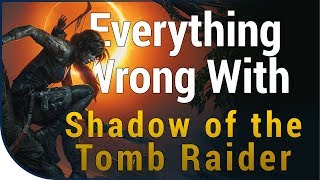 GAME SINS | Everything Wrong With Shadow of The Tomb Raider