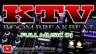 BREAKBEAT DJ AKU PILIH MAMA MUDA MIX KTV ROOM TERBARU 2017