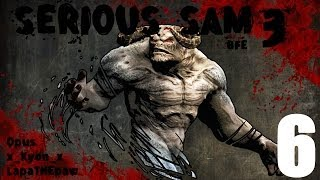 Serious Sam 3 - Co-op - Серия 6 [В лабиринтах]