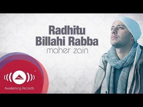 Maher Zain - Radhitu Billahi Rabba (english Version) video