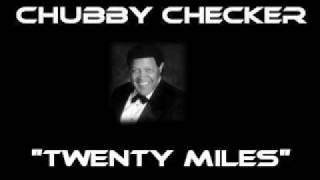 Watch Chubby Checker Twenty Miles video