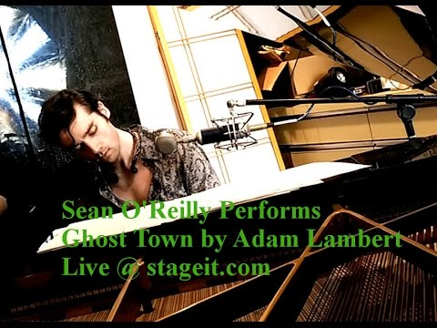 Adam Lambert - Ghost Town - Live Acoustic Cover by Sean O'Reilly