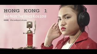 Hong Kong1 Acoustic Cover Bảo Ngọc (The voice kids 2018)