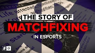 The Story of Matchfixing in Esports