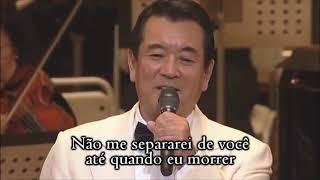Kimi To Itsumademo Yuzo Kayama Legendado PortuguÊs