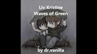 Watch Liv Kristine Waves Of Green video