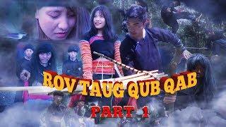 Hmong News Movies   ROV TAUG QUB QAB Trailer movie tshiab 2017 - 2018
