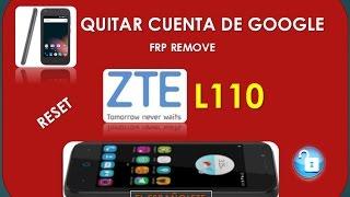 COMO DAR RESET Y QUITAR CUENTA DE GOOGLE ZTE L110