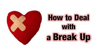 How to Deal with a BreakUp | Hindi