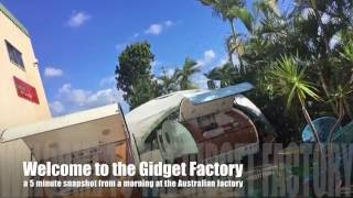 Welcome to the Gidget Factory: A 5 minute snapshot from a morning at the Australian Factory