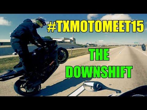 #TXMOTOMEET15 | The Downshift