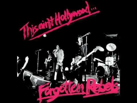 Forgotten Rebels - This Ain't Hollywood (full Album) video