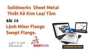 Solidworks Sheet Metal  -Bai 19 -Lenh Miter Flange Swept Flange