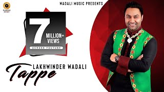 Tappe | Lakhwinder Wadali | Ranjhanna | Full Video