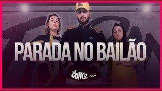 Parado No Bailão Mc L Da Vinte E Mc Gury Fitdance Tv Coreografia Dance Audio