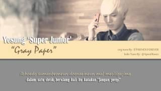 [Indonesia Sub] Yesung 'Super Junior' - Gray Paper