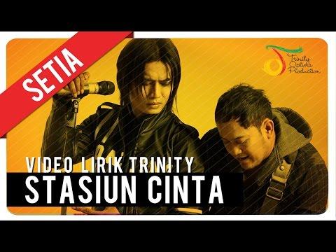 download lagu SETIA - Stasiun Cinta    Trinity gratis