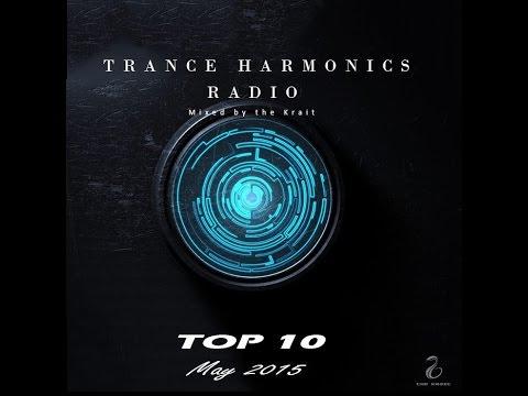 Trance Harmonics Radio Top 10 May 2015
