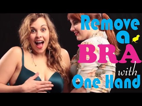 How To Remove A Bra With One Hand - Hot Chick How To | Life Hack   Education Video video