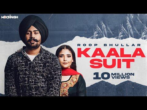 KAALA SUIT (Official Video) Roop Bhullar | MixSingh | Latest Punjabi Songs 2020