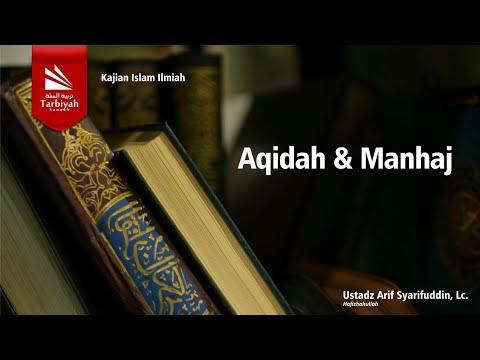 Aqidah & Manhaj | Ustadz Arif Syarifuddin, Lc