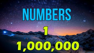Counting To One Million | Counting Numbers | How to Say Numbers 0-1,000,000