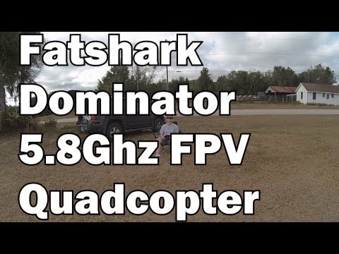 FPV Quadcopter Flights with Fatshark Dominator Goggles