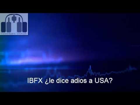 IBFX ¿Le dice adios a USA?
