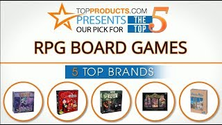 Best RPG Board Game Reviews 2017 – How to Choose the Best RPG Board Game