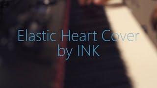 Sia - Elastic Heart (INK Cover)
