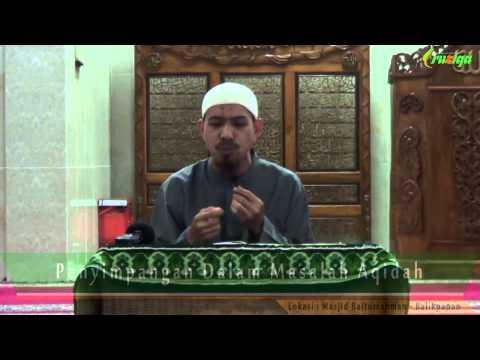 Ust. Muhammad Rofi'i - Penyimpangan Dalam Masalah Aqidah