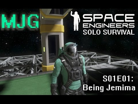Space Engineers Solo Survival S01E01: Being Jemima