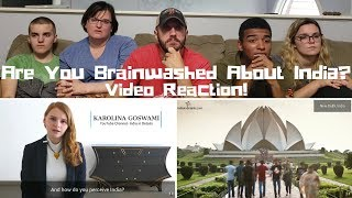 Karolina Goswami-Lets check if you are brainwashed about India-Video Reaction!