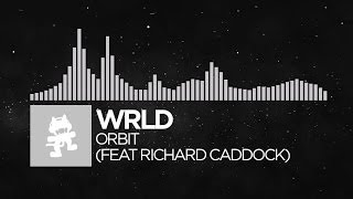 [Future Bass] - WRLD - Orbit (feat. Richard Caddock) [Monstercat Release]
