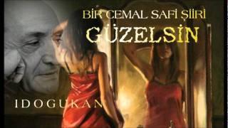 Cemal Safi -  Güzelsin - şiir -Güzelsin - I Doğukan